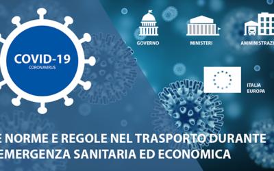 COVID-19: La nostra pagina dedicata alle nuove norme di particolare interesse per il trasporto, durante l'emergenza sanitaria ed economica.